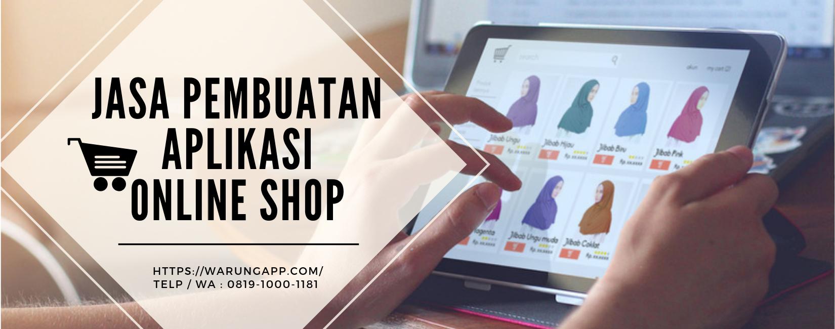 WarungApp - Jasa Pembuatan Aplikasi Usaha Online Shop (OlShop) Ecommerce